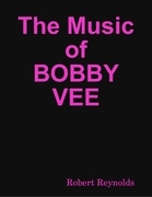 The Music of Bobby Vee