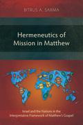 Hermeneutics of Mission in Matthew