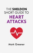 The Sheldon Short Guide to Heart Attacks