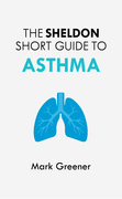 The Sheldon Short Guide to Asthma