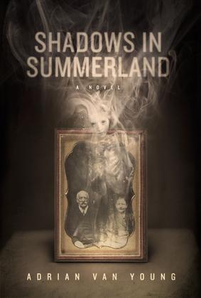 Shadows in Summerland