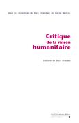 Critique de la Raison Humanitaire