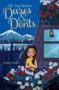My Top Secret Dares & Don'ts