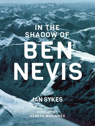 In the Shadow of Ben Nevis
