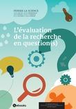 L'évaluation de la recherche en question(s)