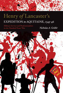 Henry of Lancaster's Expedition to Aquitaine, 1345-1346