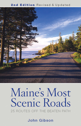 Maine's Most Scenic Roads: 25 Routes Off the Beaten Path