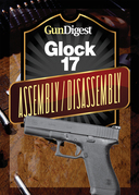 Gun Digest Glock Assembly/Disassembly Instructions
