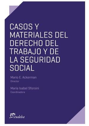 Casos y materiales del Derecho del Trabajo y de la Seguridad Social