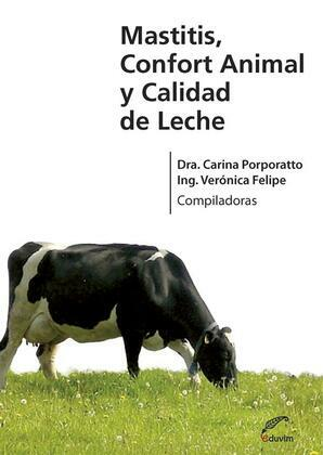 Mastitis, confort animal y calidad de leche