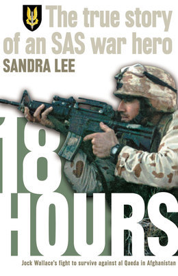 18 Hours: The True Story of an SAS War Hero
