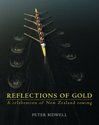 Reflections of Gold: A Celebration of New Zealand Rowing