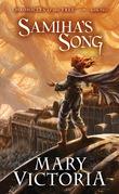 Samiha's Song: Chronicles of the Tree Bk 2