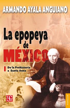 La epopeya de México, I