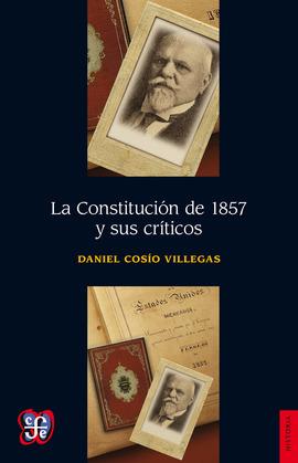 La Constitución de 1857 y sus críticos