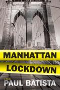 Manhattan Lockdown: A Novel