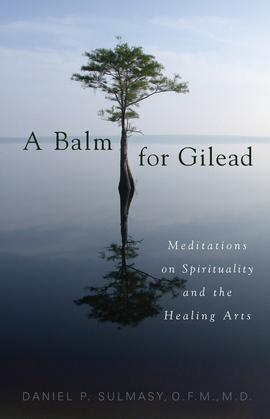 A Balm for Gilead