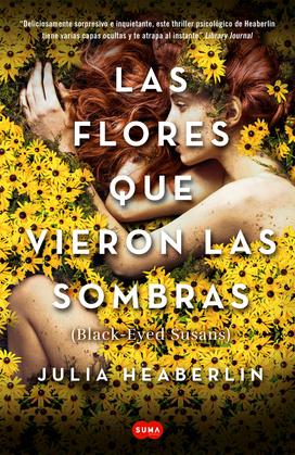 Las flores que vieron las sombras