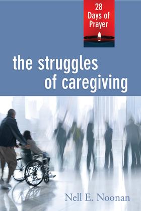The Struggles of Caregiving