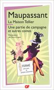 La Maison Tellier - Une partie de campagne - et autres contes