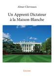Un Apprenti Dictateur à la Maison-Blanche