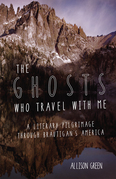 The Ghosts Who Travel with Me