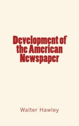 Development of the American Newspaper