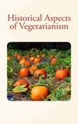 Historical Aspects of Vegetarianism
