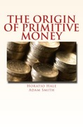 The Origin of Primitive Money
