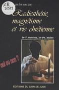 Radiesthésie, magnétisme et vie chrétienne