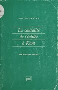 La Causalité de Galilée à Kant
