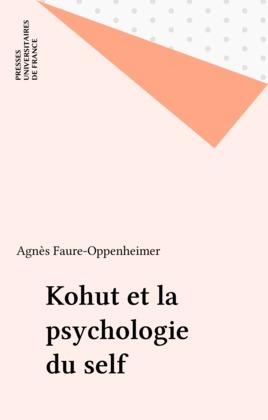 Kohut et la psychologie du self