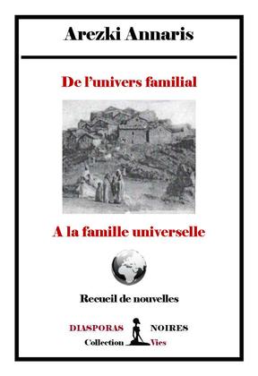 De l'univers familial à la famille universelle