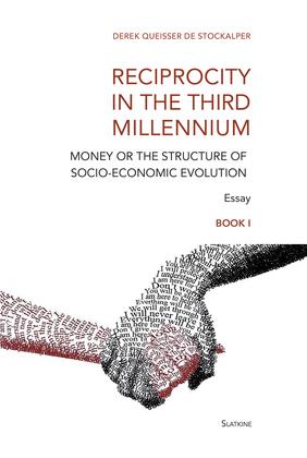 Reciprocity in the Third Millennium