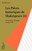 Les Pièces historiques de Shakespeare (2)