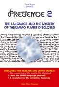 PRESENCE 2 - The extraterrestrial language of the UMMO planet disclosed