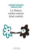 La Nature contre-nature (tout contre)