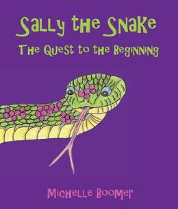 Sally the Snake: The Quest to the Beginning