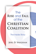 The Rise and Fall of the Christian Coalition