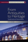 From Antiquities to Heritage: Transformations of Cultural Memory