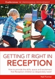 Getting it Right in Reception