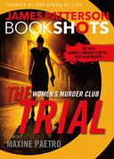 The Trial: A BookShot: A Women's Murder Club Story