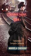 Cherished Secret, Book 1: Winds Of War