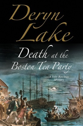 Death at the Boston Tea Party: An 18th century mystery