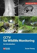 CCTV for Wildlife Monitoring: An Introduction