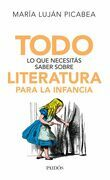 Todo lo que necesitás saber sobre literatura para la infancia