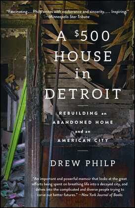 A $500 House in Detroit