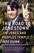 The Road to Jonestown: Jim Jones and Peoples Temple