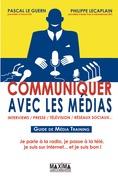 Communiquer avec les médias