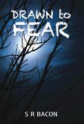 Drawn to Fear